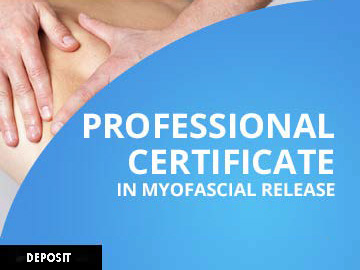Professional Certificate in Myofascial Release - Deposit/Payment Plan